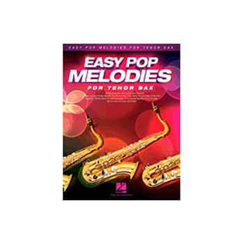 Easy Pop Melodies for Tenor Saxophone