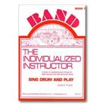 The Individualized Instructor, Sing Drum and Play, Book 1